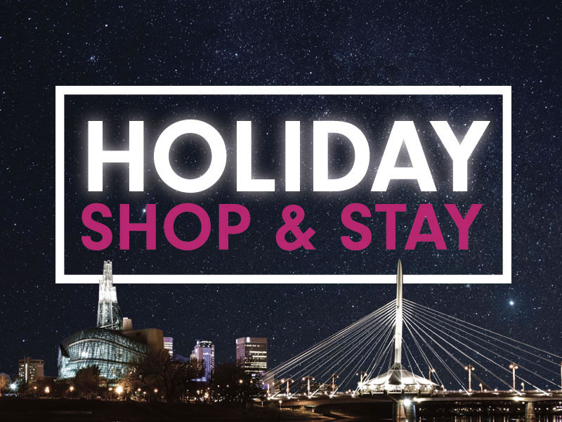Promotion - Holiday Shop and Stay