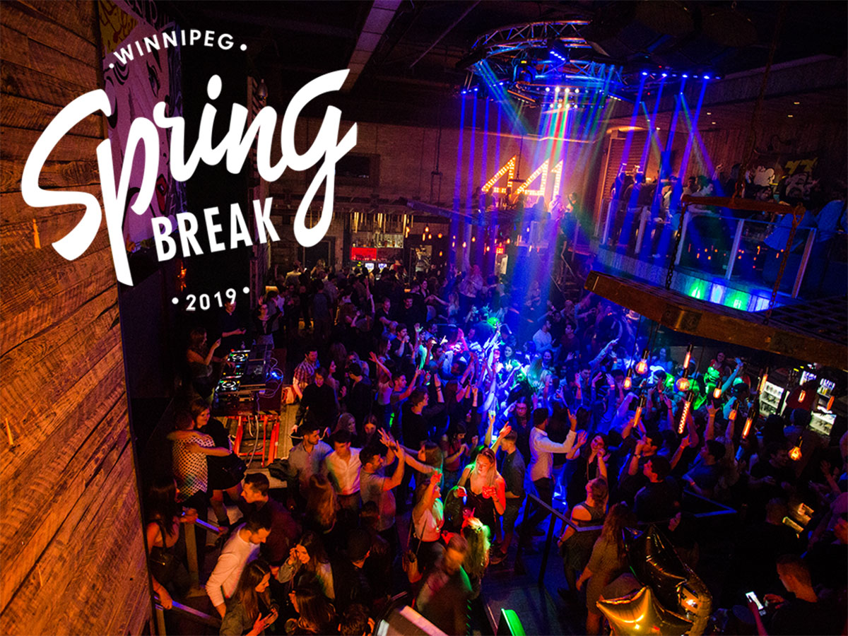Spring Break 2019 in Winnipeg for the College Crowd -